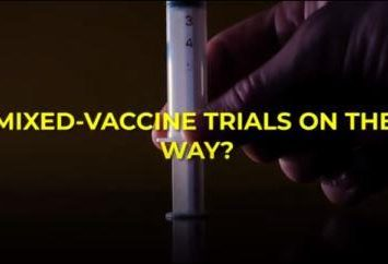 Are Mixed Vaccine Doses Safe?